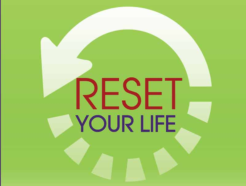 Reset Your Life